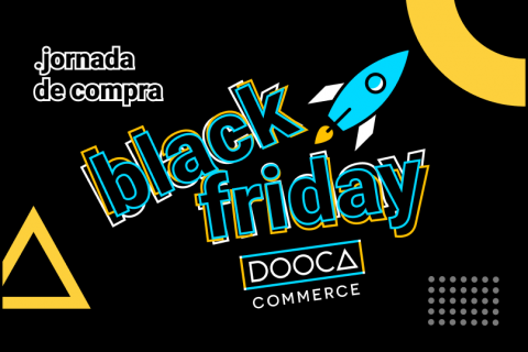 Black Friday Dooca Commerce: Jornada de compra